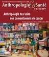 Livre numrique 2 | 2011 - Anthropologie des soins non conventionnels du cancer - Anthropologie sant