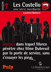 Livre numrique pisode 2 dans lequel Marco pntre chez Mme Dubreuil par la porte de service, sans sessuyer les pieds