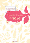 Livre numrique Remdes et recettes  la rose