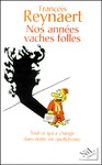 Livre numrique Nos annes vaches folles
