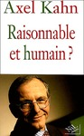 Livre numrique Raisonnable et humain ?