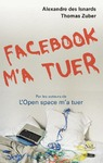 Livre numrique Facebook m&#x27;a tuer
