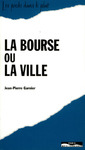 Livre numrique Bourse ou la ville