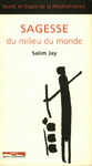 Livre numrique Sagesse du milieu du monde