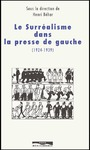 Livre numrique Surralisme dans la presse de gauche