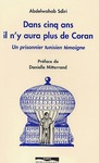 Livre numrique Dans cinq ans il n&#x27;y aura plus de Coran