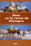 Livre numrique Sam et la reine de Palmyre