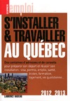 Livre numrique S&#x27;installer et travailler au Qubec 2012-2013