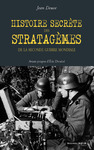 Livre numrique Histoire secrte des stratagmes de la Seconde Guerre mondiale