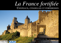 Livre numrique La France fortifie - Chteaux, citadelles et forteresses
