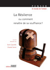 Livre numrique La rsilience ou comment renatre de sa souffrance