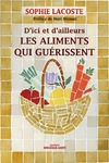 Livre numrique Les aliments qui gurissent - D&#x27;ici et d&#x27;ailleurs