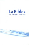 Livre numrique La Bible en franais courant sans notes, sans les livres deutrocanoniques
