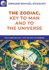 Livre numérique The Zodiac, Key to Man and to the Universe