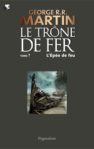 Livre numrique Le Trne de Fer (T 07) : L&#x27;pe de Feu