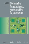 Livre numrique Connatre le handicap, reconnatre la personne