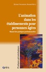 Livre numrique L&#x27;animation dans les tablissements pour personnes ges