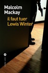 Livre numrique il faut tuer Lewis Winter