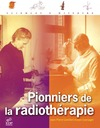 Livre numrique Pionniers de la radiothrapie