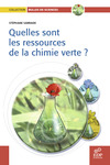 Livre numrique Quelles sont les ressources de la chimie verte?