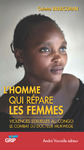 Livre numrique L&#x27;Homme qui rpare les femmes