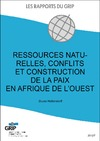 Livre numrique Ressources naturelles, conflits et construction de la paix en Afrique de l&#x27;Ouest