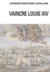 Livre numrique Vaincre Louis XIV