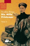 Livre numrique Dix Mille Printemps - Tome 1