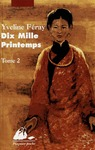 Livre numrique Dix Mille Printemps - Tome 2