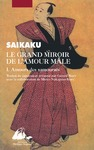 Livre numrique Le Grand miroir de l&#x27;amour mle I - Amours des samouras