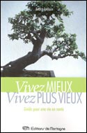 Livre numrique Vivez mieux, vivez plus vieux!