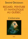 Livre numrique Regard, peinture et fantastique au Qubec
