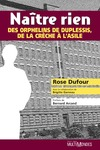 Livre numrique Natre rien : des orphelins de Duplessis, de la crche  lasile