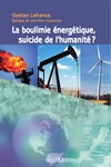 Livre numrique La boulimie nergtique, suicide de lhumanit?