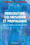 Livre numrique Immigration, colonisation et propagande: du rve amricain au rve colonial