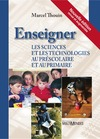 Livre numrique Enseigner les sciences et les technologies au prscolaire et au primaire, nouvelle dition