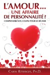 Livre numrique L&#x27;amour... une affaire de personnalit?