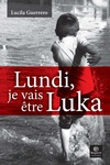 Livre numrique Lundi, je vais tre Luka