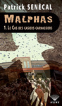Livre numrique Malphas 1. Le Cas des casiers carnassiers