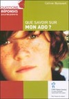Livre numrique Que savoir sur mon ado?