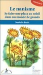 Livre numrique Le nanisme : Se faire une place au soleil dans un monde...