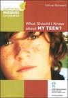 Livre numérique What Should I Know about my Teen?