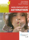Livre numrique Mon enfant est asthmatique
