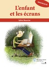 Livre numrique Enfant et les crans (L&#x27;)