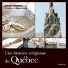 Livre numrique Une histoire religieuse du Qubec