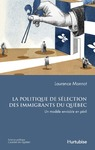 Livre numrique La Politique de slection des immigrants du Qubec
