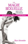 Livre numrique La magie sexuelle pour crer labondance