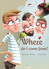Livre numérique Where do I come from?