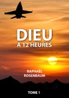 Livre numrique Dieu  12 heures, tome 1