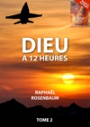 Livre numrique Dieu  12 heures, tome 2